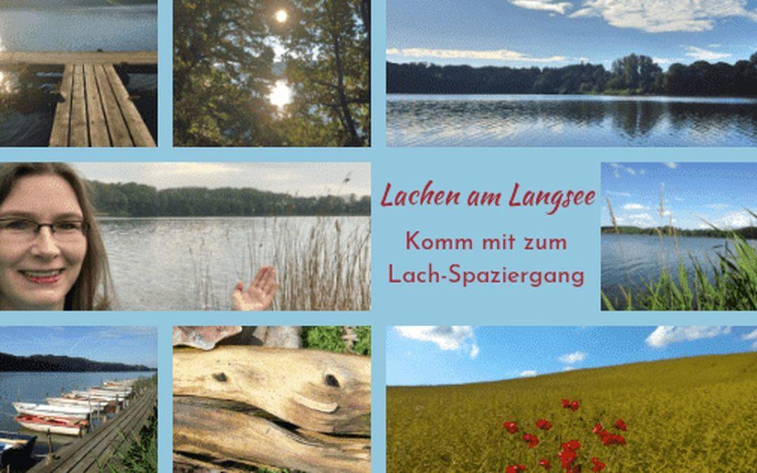 Lachen am Langsee – komm mit zum Lach-Spaziergang!
